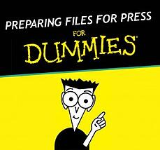 Preparing Files for Press for Dummies